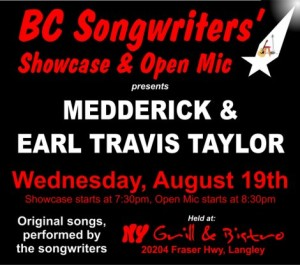 August 19th Songwriter Showcase - Medderick & Earl Travis Taylor - BCSongwriters.ca