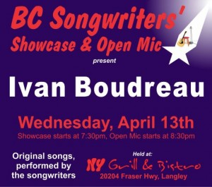 BC Songwriters presents Ivan Boudreau - BCSongwriters.ca