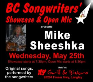 BC Songwriters' Showcase presents Mike Sheeshka - May 25th - BCSongwriters.ca