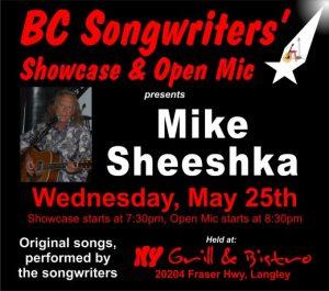 BC Songwriters' Showcase presents Mike Sheeshka - May 25th - BCSongwriters.ca