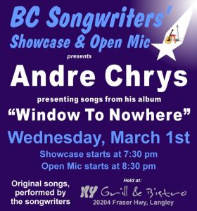 Andre Chrys - windows to nowhere - BC Songwriters Showcase & Open Mic - BCSongwriters.ca