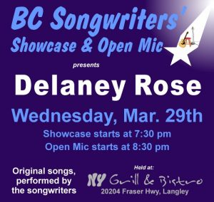 Delaney Rose - BC Songwriters Showcase & Open Mic - BCSongwriters.ca