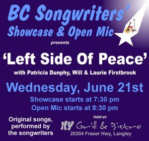 Left Side Of Peace - Patricia Dunphy, Will Firstbrook, Laurie Firstbrook - BCSongwriters.ca