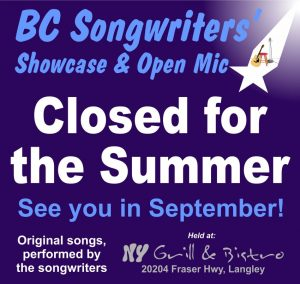 Closed for Summer - BCSongwriters.ca
