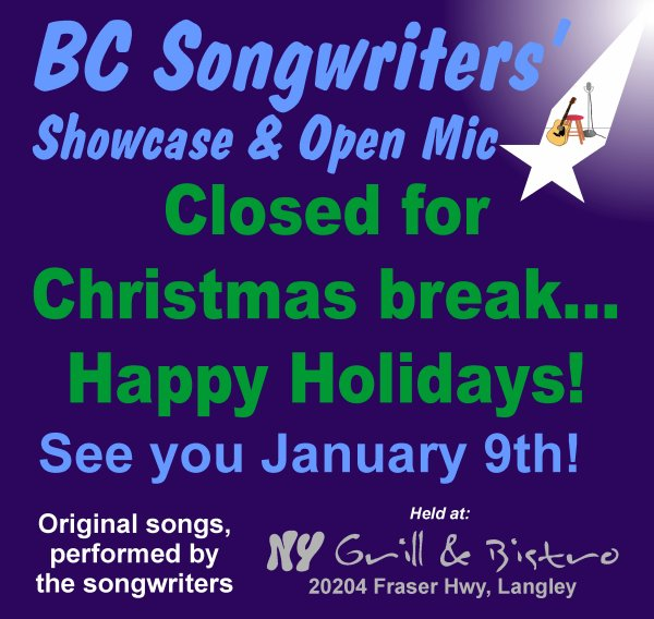 BC Songwriters' Showcase & Open Mic - Closed for the Holidays - BCSongwriters.ca