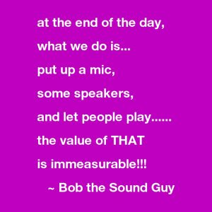 Bob the Sound Guy - Quote - BCSongwriters.ca